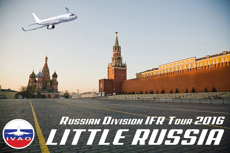[IVAO] The Russian IFR Tour 2016 - Little Russia